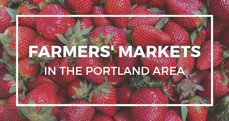 40+ Farmers' Markets in the Portland Area, Mapped