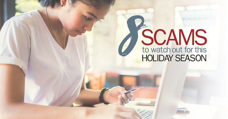 8 Scams to Watch Out For This Holiday Season | Meghan Duffy - McGuire Real Estate
