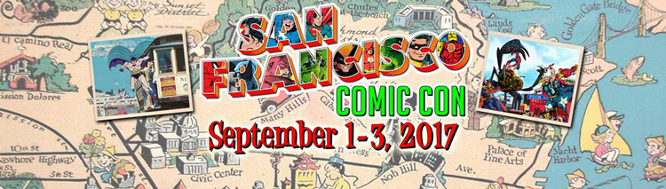 San Francisco Comic Con 2017 Labor Day Weekend in SF