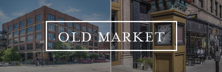 Old Market Neighborhood Omaha
