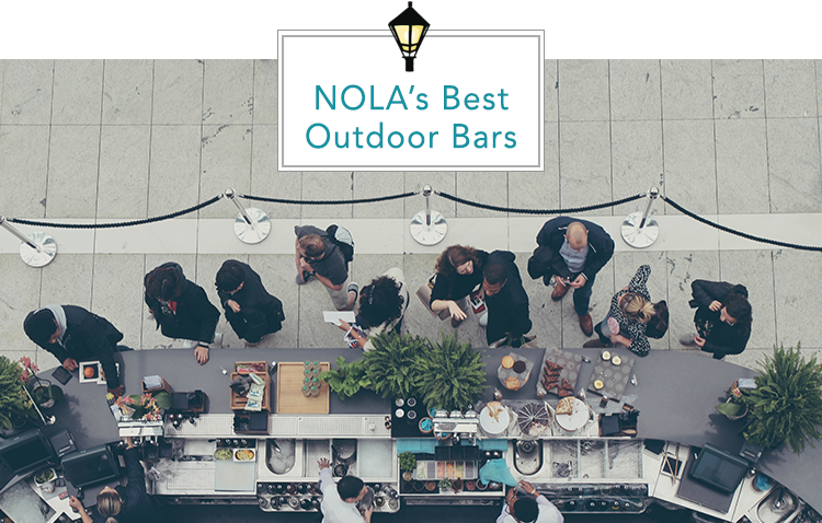 Patio Weather: Best Outdoor Bars in New Orleans